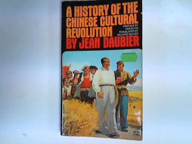 A History of the Chinese Cultural Revolution, Daubier, Jean