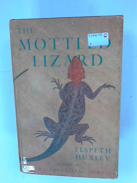The Mottled Lizard, Huxley, Elspeth