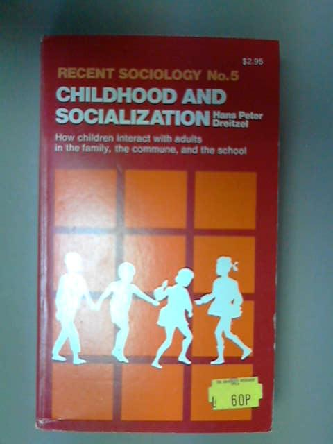 Childhood and Socialization, Hans Peter Dreitzel