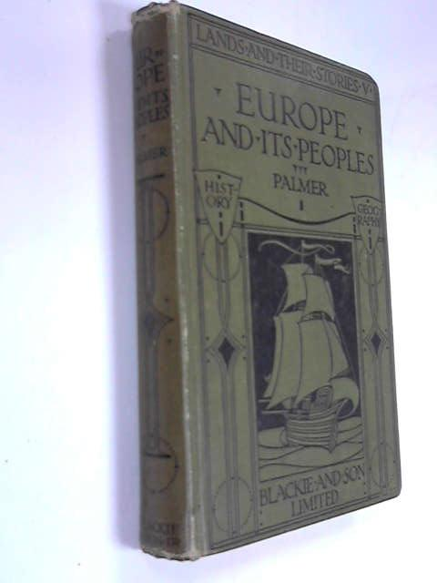 Europe and It's Peoples (Lands and Their Stories Book V)