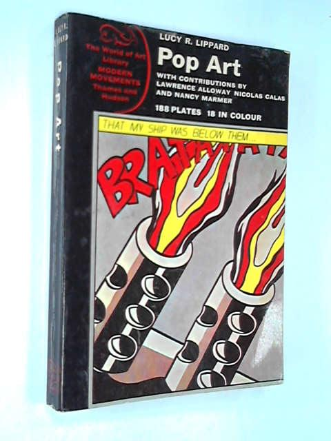 Pop Art (World of Art), Lucy R. Lippard