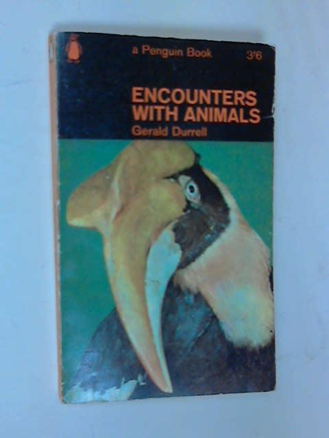 Encounters with Animals, Durrell, Gerald