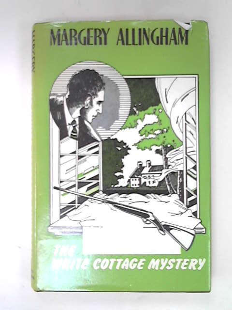 The White Cottage Mystery, Allingham, Margery
