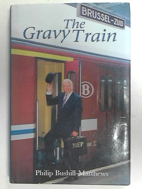 The Gravy Train, Bushill-Matthews, Philip