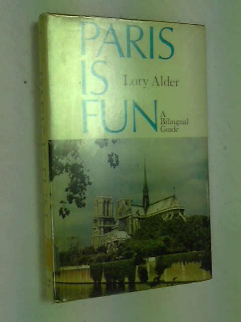 Paris is Fun, Alder, Lary
