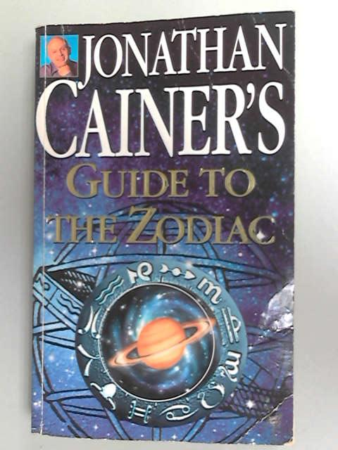 Jonathan Cainer's Guide To The Zodiac, Cainer, Jonathan