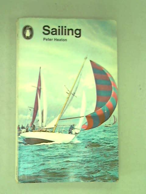 Sailing (Penguin Handbooks), Heaton, Peter