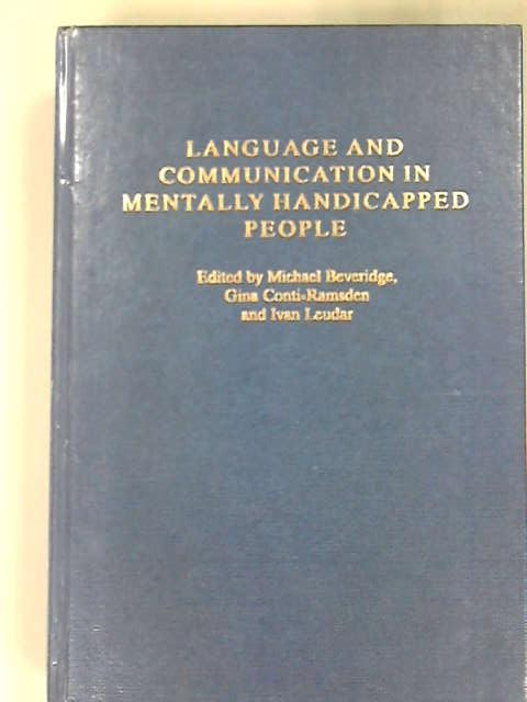 Language and Communication in Mentally Handicapped People, Beveridge, Michael