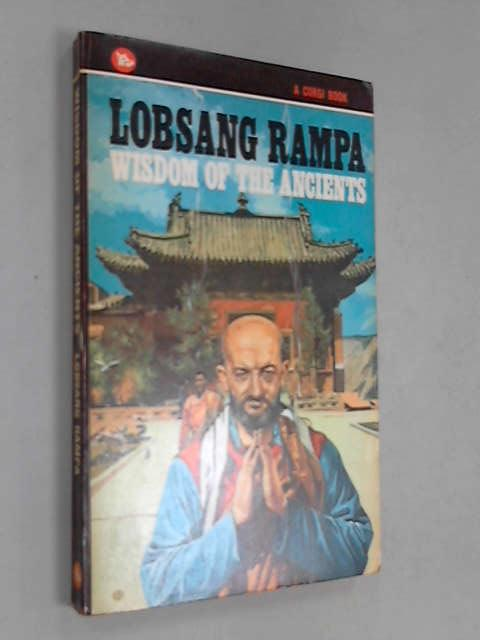 Wisdom of the Ancients, Rampa, T.Lobsang
