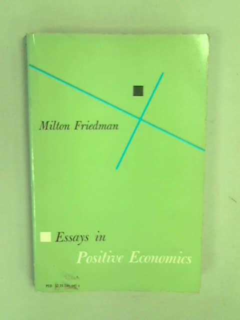Essays in Positive Economics (Phoenix Books), Friedman