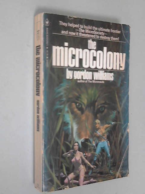 The Microcolony, Gordon M. Williams