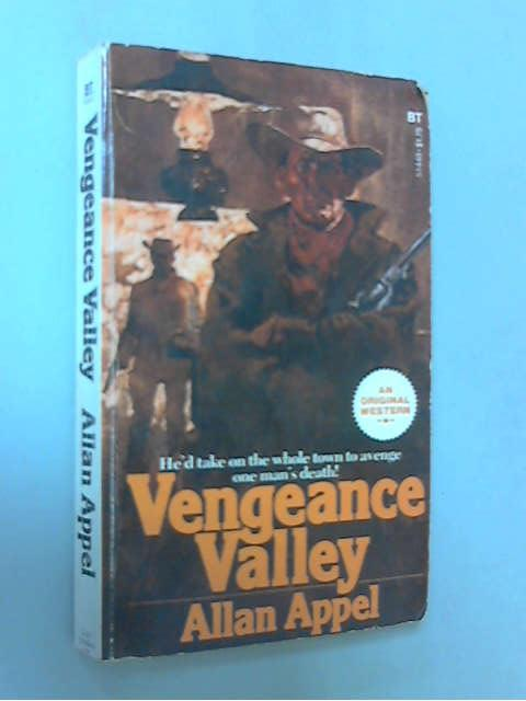 Vengeance Valley, Allan Appel