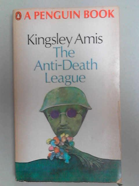 The Anti-death League, Amis, Kingsley