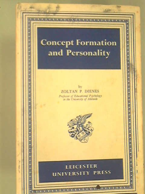 Concept Formation and Personality, Dienes, Z. P.
