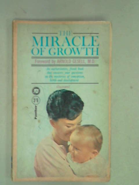 Miracle of Growth, Gesell, Arnold