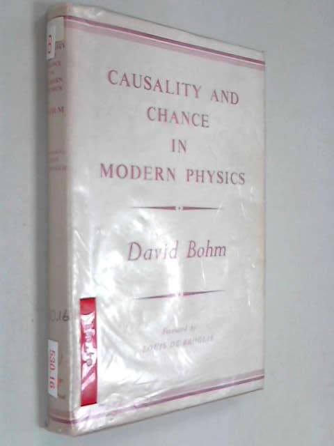Causality and Chance in Modern Physics, Bohm, David