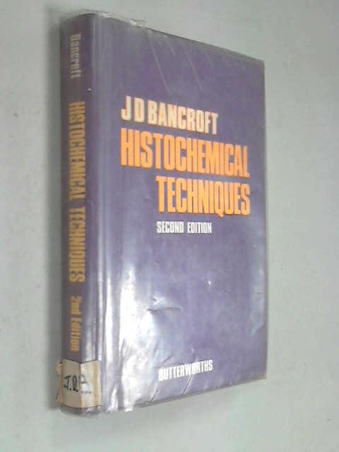 Histochemical Technique, Bancroft, John D.