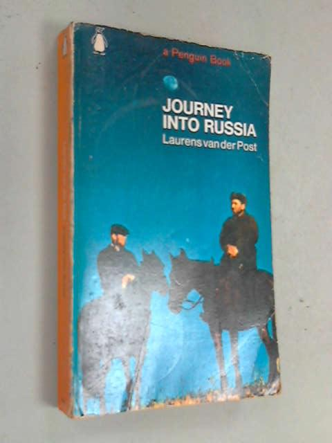Journey Into Russia, Van der Post, Laurens