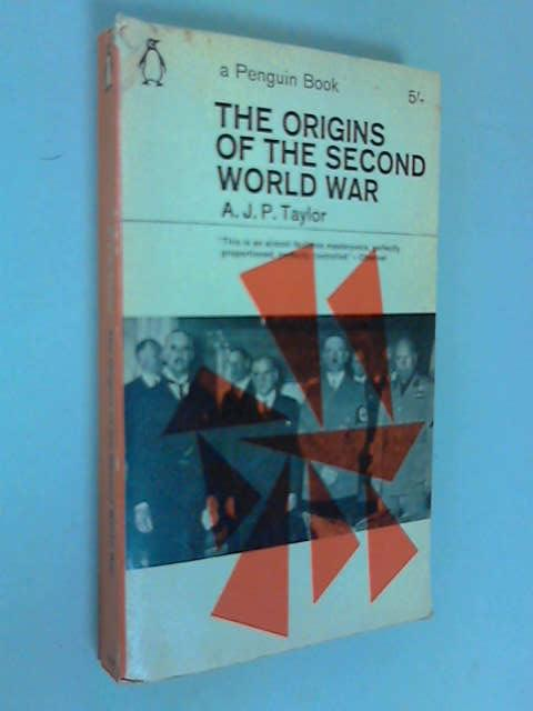 Origins of the Second World War, Taylor, A.J.P.