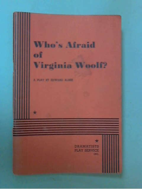 Who's Afraid of Virginia Woolf?, Edward Albee