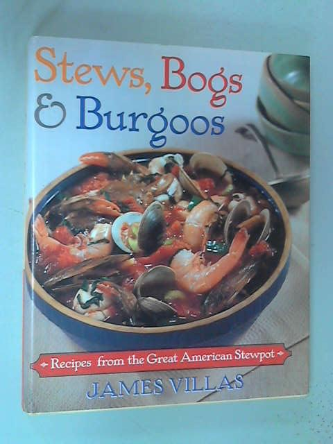 Stews, Bogs and Burgoos, James Villas