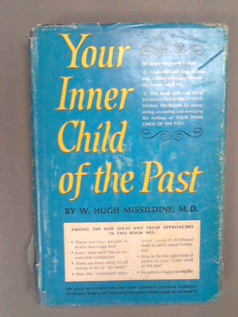 Your Inner Child of the Past, Missildine, W. Hugh