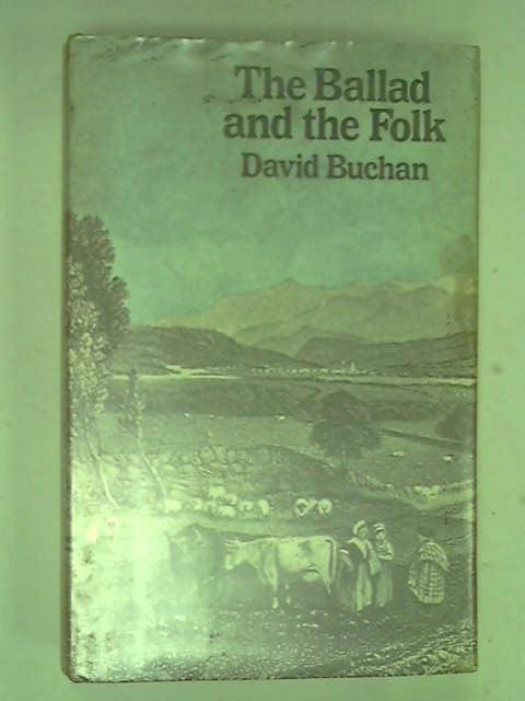 Ballad and the Folk, Buchan, David