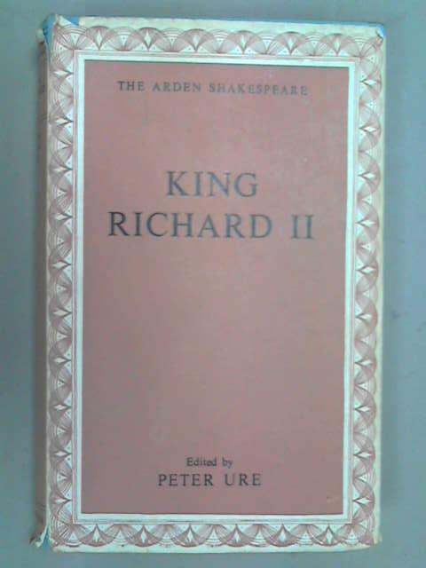 King Richard II (Arden Shakespeare), Shakespeare, William