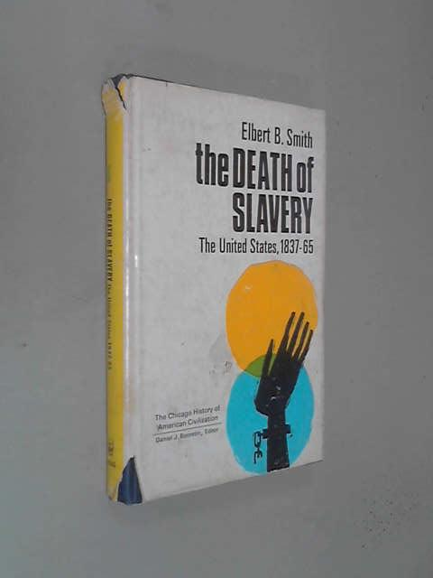 Death of Slavery, Elbert B. Smith