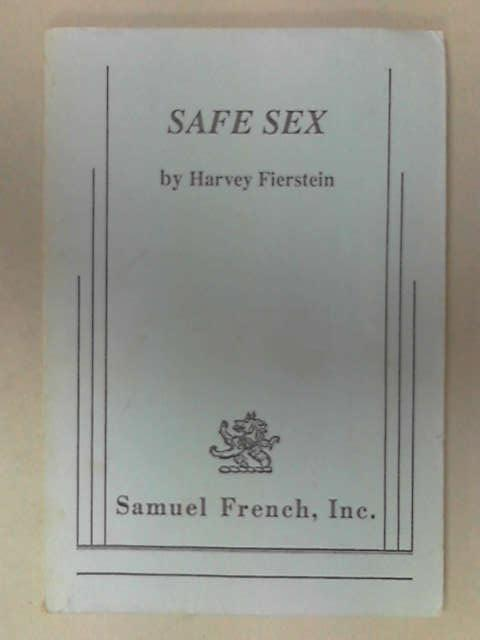Safe Sex, Harvey Fierstein