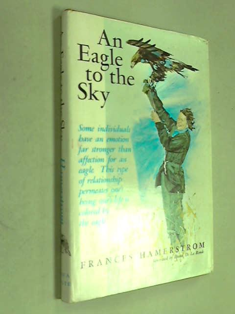 Eagle to the Sky, Frances Hamerstrom