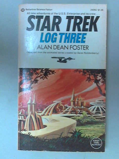 Star Trek: Log Three, Alan Dean Foster