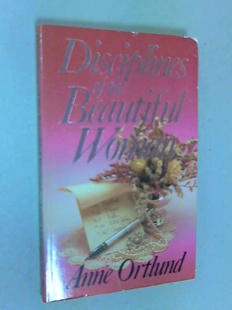 Disciplines of the Beautiful Woman, Ortlund, Anne