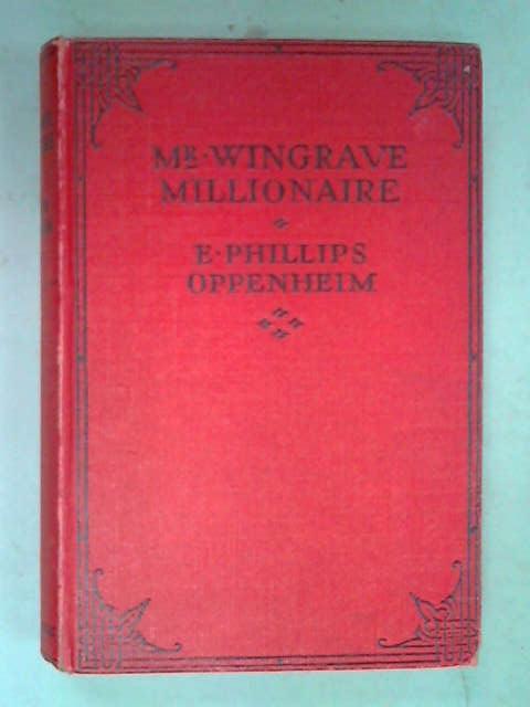 Mr. Wingrave, Millionaire