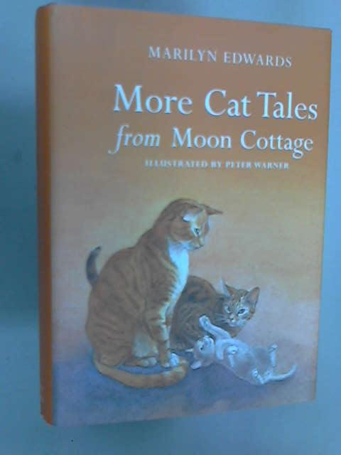 More Cat Tales from Moon Cottage (signed), Edwards, Marilyn