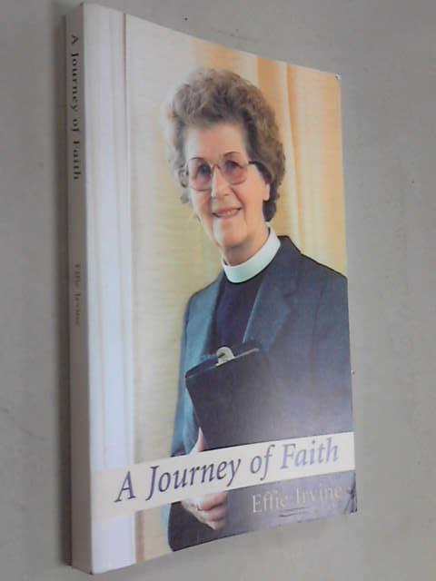 A Journey of Faith, Effie Irvine