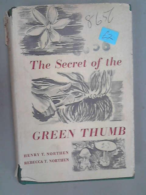 Secret of the Green Thumb, Northen, Henry T.
