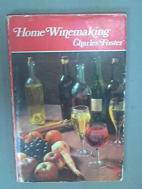 Home Winemaking, Foster, Charles