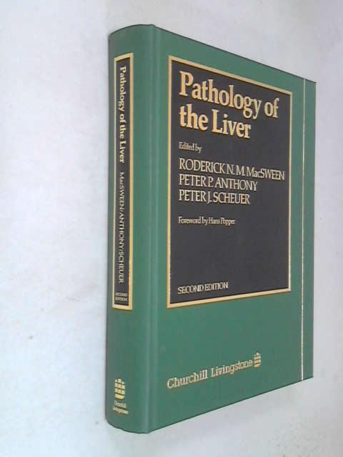 Pathology of the Liver, Roderick N. M. MacSween