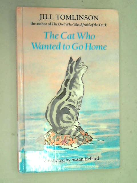 The Cat Who Wanted to Go Home, Jill Tomlinson