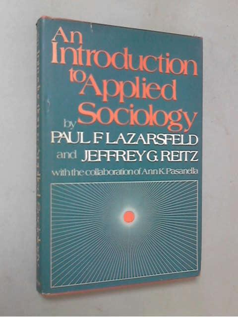 An Introduction to Applied Sociology, Paul F. Lazarsfeld