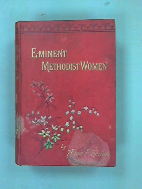 Eminent-Methodist-Women-Annie-E-Keeling-1889-ID-62607