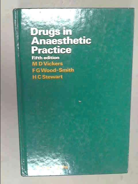 Drugs in Anaesthetic Practice, Wood-Smith, Francis Geoffrey