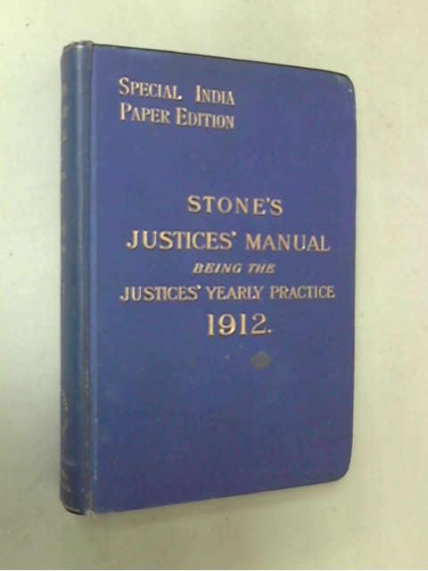 Stone's Justices' Manual 1912