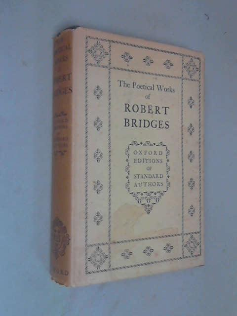 Poetical Works of Robert Bridges, Robert Seymour Bridges