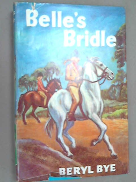 Belle's Bridle (Gateway Series), Bye, Beryl