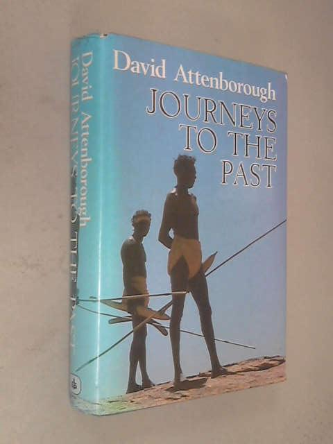 Journeys to the Past, David Attenborough