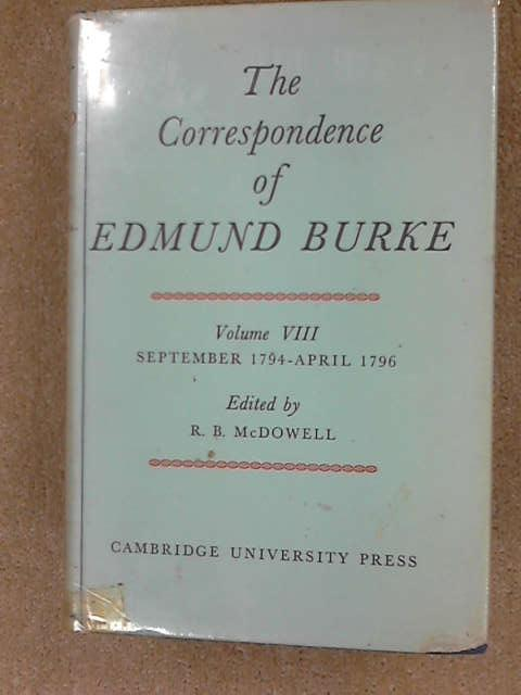The Correspondence of Edmund Burke V 8: Vol. 6: 008, Burke