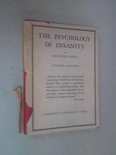 The Psychology of Insanity, Bernard Hart