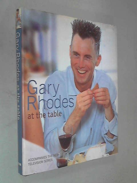 Gary Rhodes at the Table, Gary Rhodes